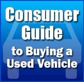 Consumer Guide to Buying a Used Vehicle