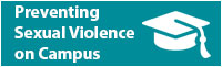 Preventing Sexual Violence on Campus