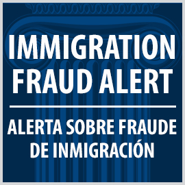 Immigration Fraud Alert - Alerta Sobre Fraude De Inmigration